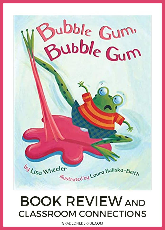 Bubble Gum, Bubble Gum: Book Review and Activities