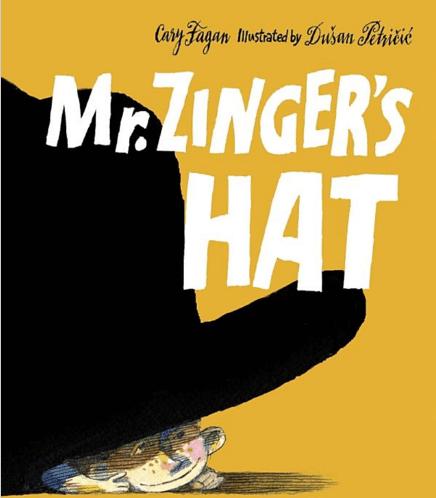 Mr. Zinger\'s Hat: Book Review with fun activities. A book review of Mr. Zinger\'s Hat. Includes some extension activities. #mrzingershat #booksforkids #gradeonederful
