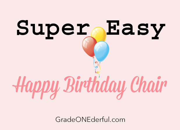 super easy happy birthday chair for first grade