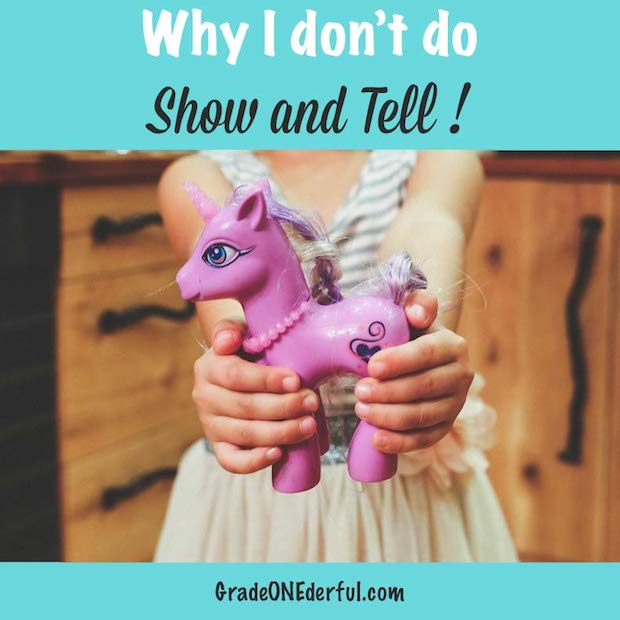 I\'ve stopped doing Show and Tell in my classroom: reasons why and alternative ideas.