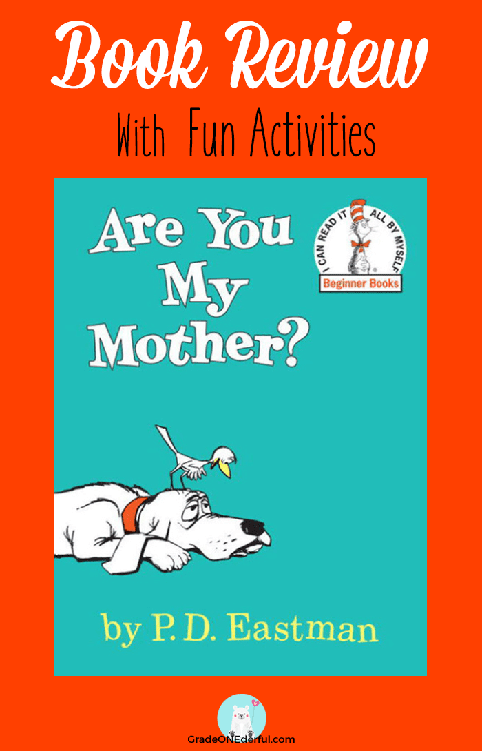 Are You My Mother? book review. Includes links to some great follow-up activities.