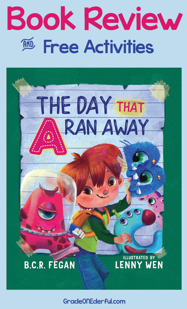 The Day That the Letter A Ran Away. Book review with classroom ideas and activities. By Grade Onederful.
