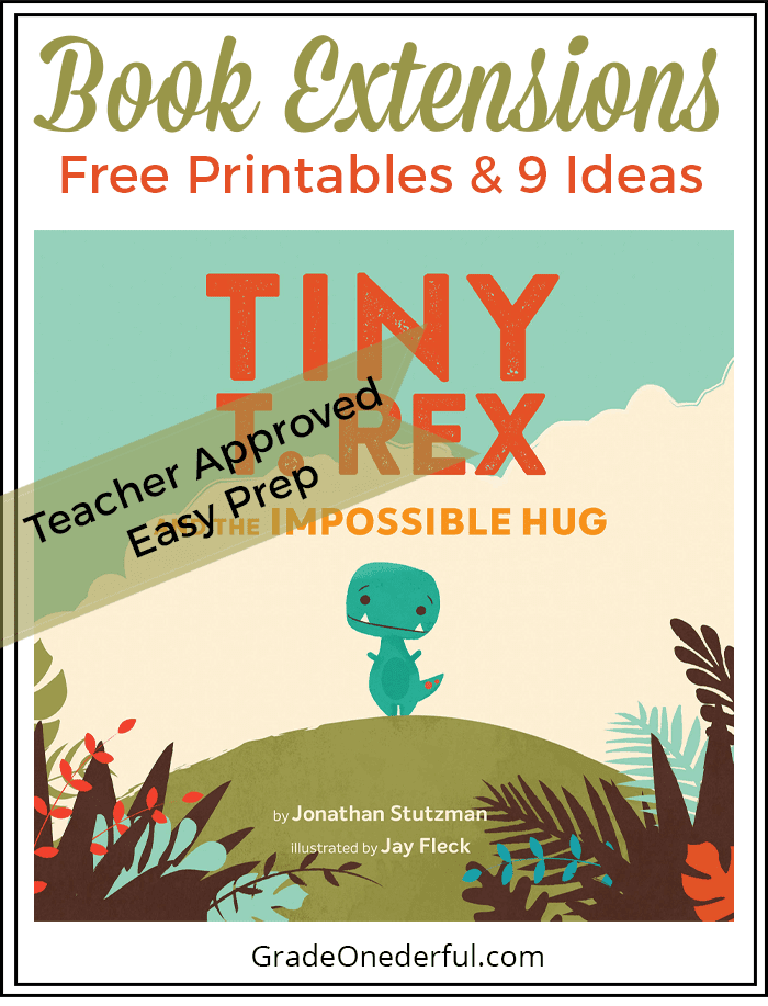 Tiny T. Rex and the Impossible Hug: 9 Fun Easy Activities