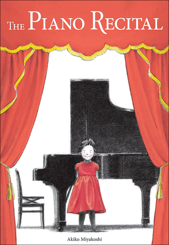 The Piano Recital by Akiko Miyakoshi. Book review. A charming book to help children come to terms with performance anxiety.