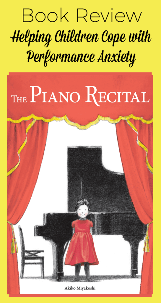 The Piano Recital: A Book About Performance Anxiety