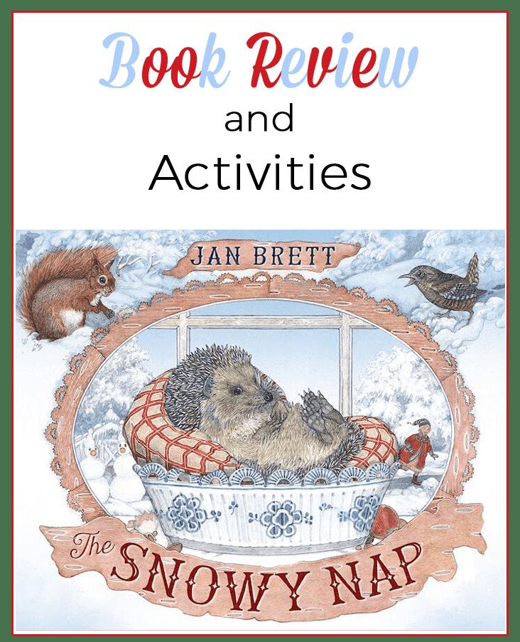 The Snowy Nap: A beautiful winter book by Jan Brett