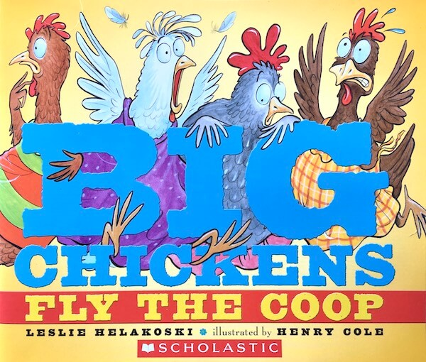 Big Chickens Fly the Coop book review with a free 14-page free pdf full of book extensions.