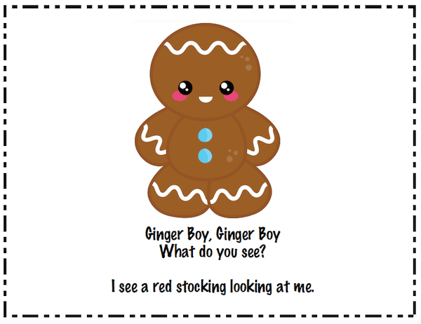 Ginger Boy Book: Christmas Freebie. Your kids will love this book I wrote called Ginger Boy, Ginger Boy. It's a take-off on Eric Carle's Brown Bear, Brown Bear.